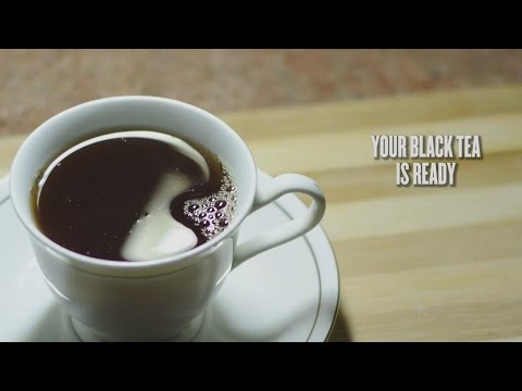 How to make Black Tea (Experimental Cinematic Attempt)