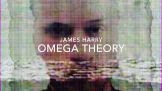 Omega Theory (Promo Video) [Portrait Gallery] - James Harry