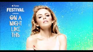 Kylie Minogue - On a Night Like This (iTunes Festival) [Audio]