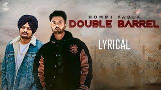 Double+Barrel+%7C+Lyrical+Video+%7C+Hommi+Pabla+ft.+Sidhu+Moose+Wala+%7C+Deep+Jandu+%7C+Humble+Music