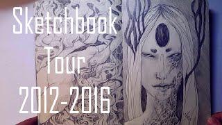 Sketchbook Tour 01 : 2012 - 2016