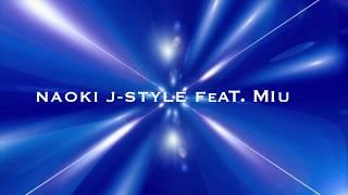 kunichannel♪vol.4 『Kiss me all night long』NAOKI J-STYLE Feat. MIU  くにたけみゆき ダンスマニアックス DanceManiax 2nd