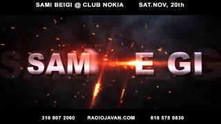 Sami Beigi Live In Concert At Club Nokia Promo