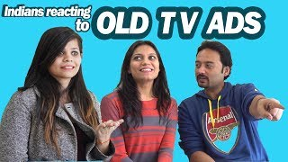 Indians React to Old TV Ads..**Major Throwback**   Say Whaaat!