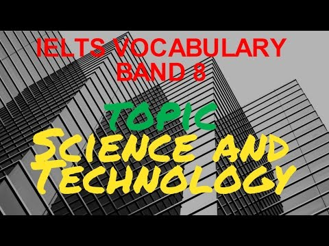 IELTS Vocabulary Band 8 topic Science and Technology IELTS Academic