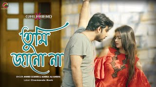 Bangla New Song 2019 | TUMI JANO NA | OST Of Drama : X Girlfriend | Full Song | Official Video