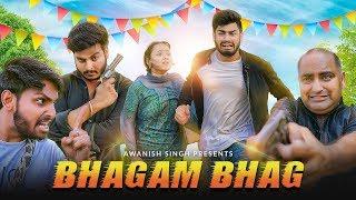 BHAGAM BHAG   Bhag Ke Shaadi   Awanish Singh