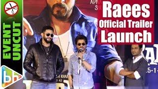 Raees Official Trailer 2016 | Launch | Shah Rukh Khan | Nawazuddin Siddiqui | EVENT UNCUT