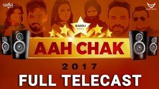Aah Chak 2017 (Full Telecast) | BABBU MAAN | Punjabi Live Stage Performace | New Punjabi Songs 2017