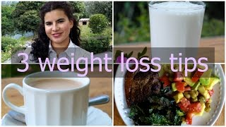 3 EASY tips for weight loss and good health