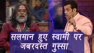 Bigg Boss 10 : Salman Khan angry at Swami Om, says he doesn't deserves to be called 'baba'|FilmiBeat