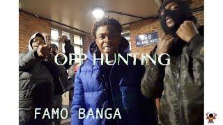Famo Banga - OPP HUNTING