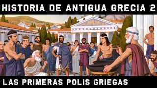 ANTIGUA GRECIA 2: La Época Arcaica. El nacimiento de las Polis y la Amenaza medo-persa