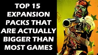 15 Video Game Expansion Packs That Are Actually Bigger Than Most Games