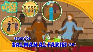 Stories Of Sahaba - Companions Of The Prophet | Salman Al Farisi (RA) | Islamic Kids Stories