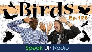 ネイティブ英会話ラジオ【Ep.126】鳥//Birds - Speak UP Radio