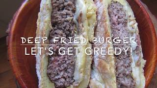 DEEP FRIED Hungarian BURGER Recipe on Let's Get Greedy! How to#55