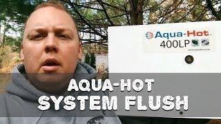 Aqua-Hot Maintenance - RV Antifreeze Flush Full Video