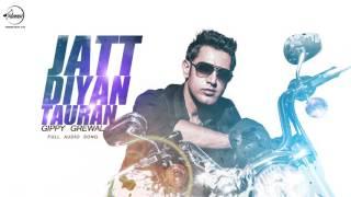Jatt Diyan Tauran (Full Audio Song) | Gippy Grewal | Punjabi Audio Song | Speed Records