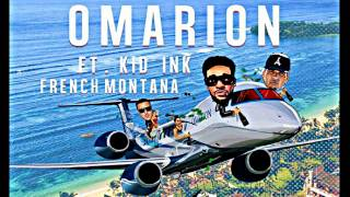 Omarion Ft. Kid Ink & French Montana - I'm Up (Fast)