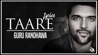 Taare | Lyrics | Guru Randhawa | Latest Punjabi Song 2017 | Syco TM