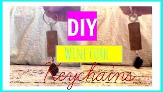 DIY Wine Cork Keychains! Ava Katie
