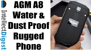 AGM A8- Sturdy And Ruggedized Water And Dust Resistant Phone | Intellect Digest