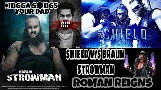   Shield v/s Braun strowman team    Punjabi songs of singga    Your DaD   THE NIGHT OF WWE ..