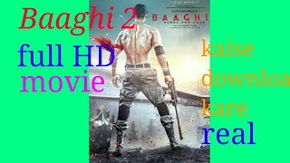 Baaghi 2 full HD movie kaise download kare!! Lettest movie