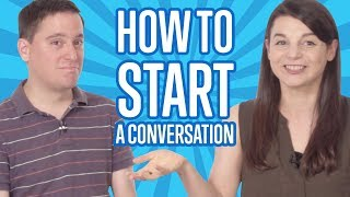 English Topics - How to Start a Conversation