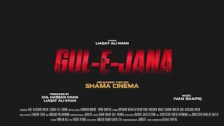 Gul e Jana Movie Official Trailer 2017 Full HD This Eid - Pashto New Eid Release,2017,Seher Malik