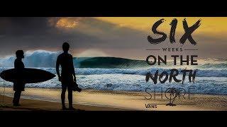 Surfline's Six Weeks on the North Shore Movie
