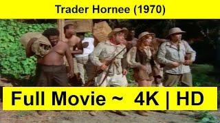 Trader Hornee Full Length 1970