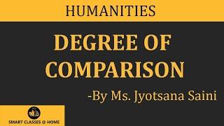 Degree of Comparison (grammar) (B.A., M.A.) Lecture by Ms. Jyotsna Saini.