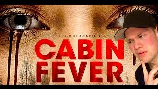 Cabin Fever 2016 Remake Movie Review