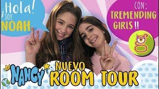 ¡Tremending Girls con Noah, la nueva Youtuber de Nancy! 💙Room Tour nueva habitación de Nancy