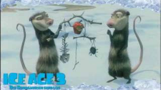 Ice Age 3 Song by Sid (German)