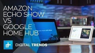 Battle of the Smart Displays - Amazon Echo Show vs Google Home Hub