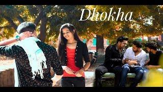 DHOKHA | Heart Touching Short Film | Sad Romantic | Friendship | Short Film