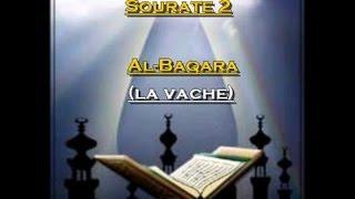 Récitation du Saint Coran Français- Arabe - Sourate 2: Al Baqara (La vache)
