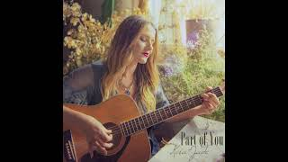 """Part Of You"" - Original Song By Kira-Jade"