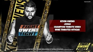 Kevin Owens | Judas | Champion Tribute Video | HD | WWE Tributes Official