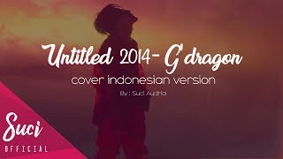 G'Dragon - Untitled 2014 ( Cover Indonesian Version )