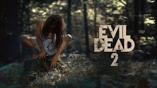 EVIL DEAD 2 Trailer 2017 HD