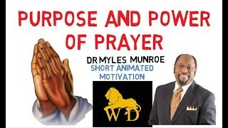 THE MOST IMPORTANT VIDEO ON YOUTUBE by Dr Myles Munroe (Must Watch Now!)