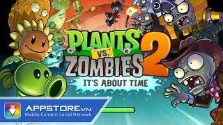 [Game] Plants vs Zombies 2 - Phiên bản update -  AppStoreVn