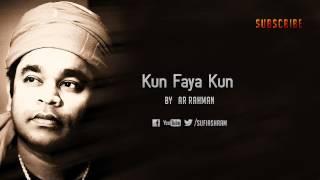Kun Faya Kun By AR Rahman
