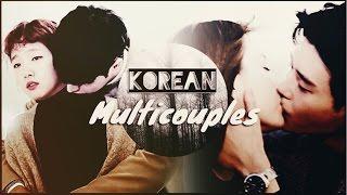 Multicouples collab | Korean Drama ( with bayan tilki )