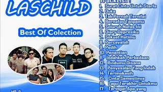Best Song LASCHILD Colection ALBUM TERBAIK  ((( Lagu Indonesia ))) Favorite