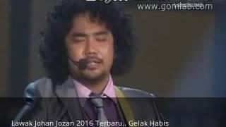 Lawak Johan Jozan 2016 Terbaru.. Gelak Habis